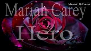 Mariah Carey Hero traduzione Italiano