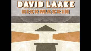 David Laake - Diskmaskin (Nano Mechanic Remix)