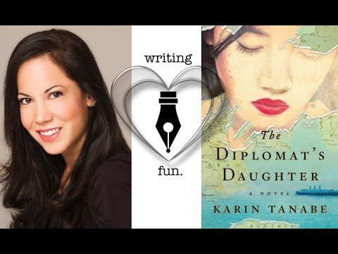 Writing Fun   Ep. 154 : The Diplomats Daughter with Karin Tanabe