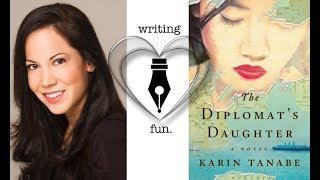 Writing Fun | Ep. 154 : The Diplomats Daughter with Karin Tanabe