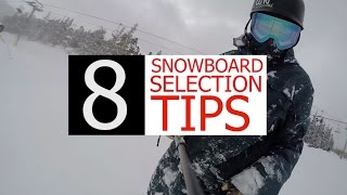 8 Tips for Choosing the Right Snowboard