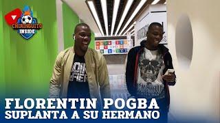 FLORENTIN POGBA SUPLANTA a su hermano MATHIAS en EL CHIRINGUITO | DESDE DENTRO