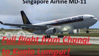 FS9/FS2004 : Full flight from Singapore to Kuala Lumpur.