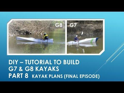 DIY tutorial G7 & G8 kayaks part 8 - boat plans (Final Episode)