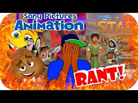 Sony Pictures Animation RANT (The Star)