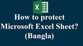 How to protect Microsoft Excel Sheet? (Bangla)
