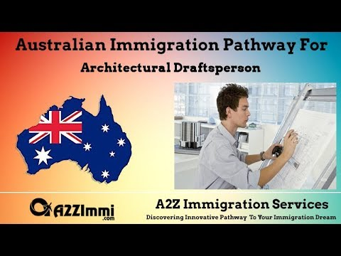 Architectural Draftsperson | 2020 | PR / Immigration Requirements For Australia