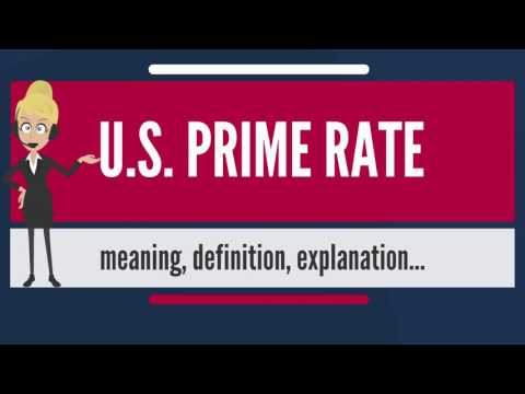 what-is-u.s.-prime-rate?-what-does-u.s.-prime-rate-mean?-u.s.-prime-rate-meaning-&-explanation