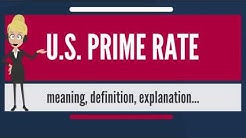 What is U.S.  PRIME RATE? What does U.S. PRIME RATE mean? U.S. PRIME RATE meaning & explanation