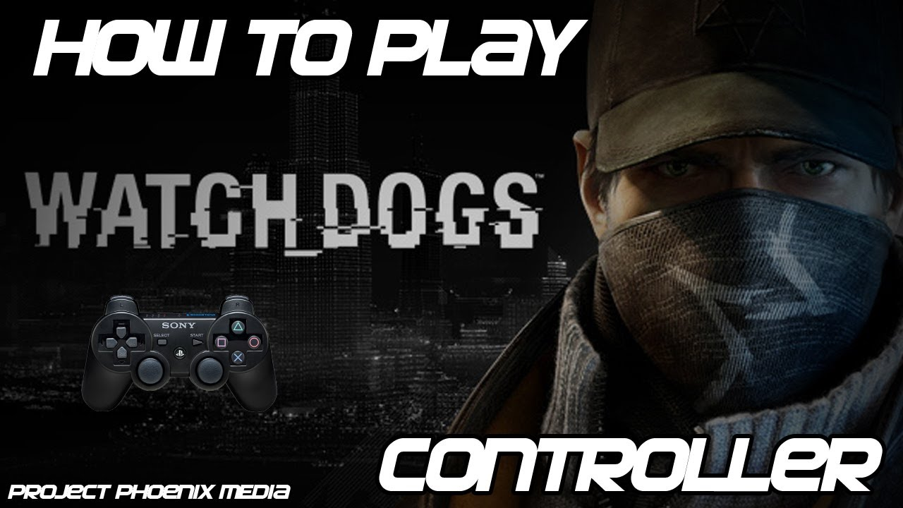 How To Play Watch Dogs  For Free On Pc