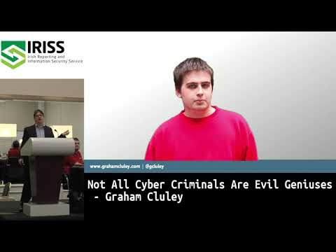 Not All Cyber Criminals Are Evil Geniuses - Graham Cluley
