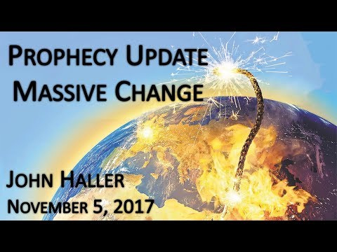 John Haller's Prophecy Update - Massive Change