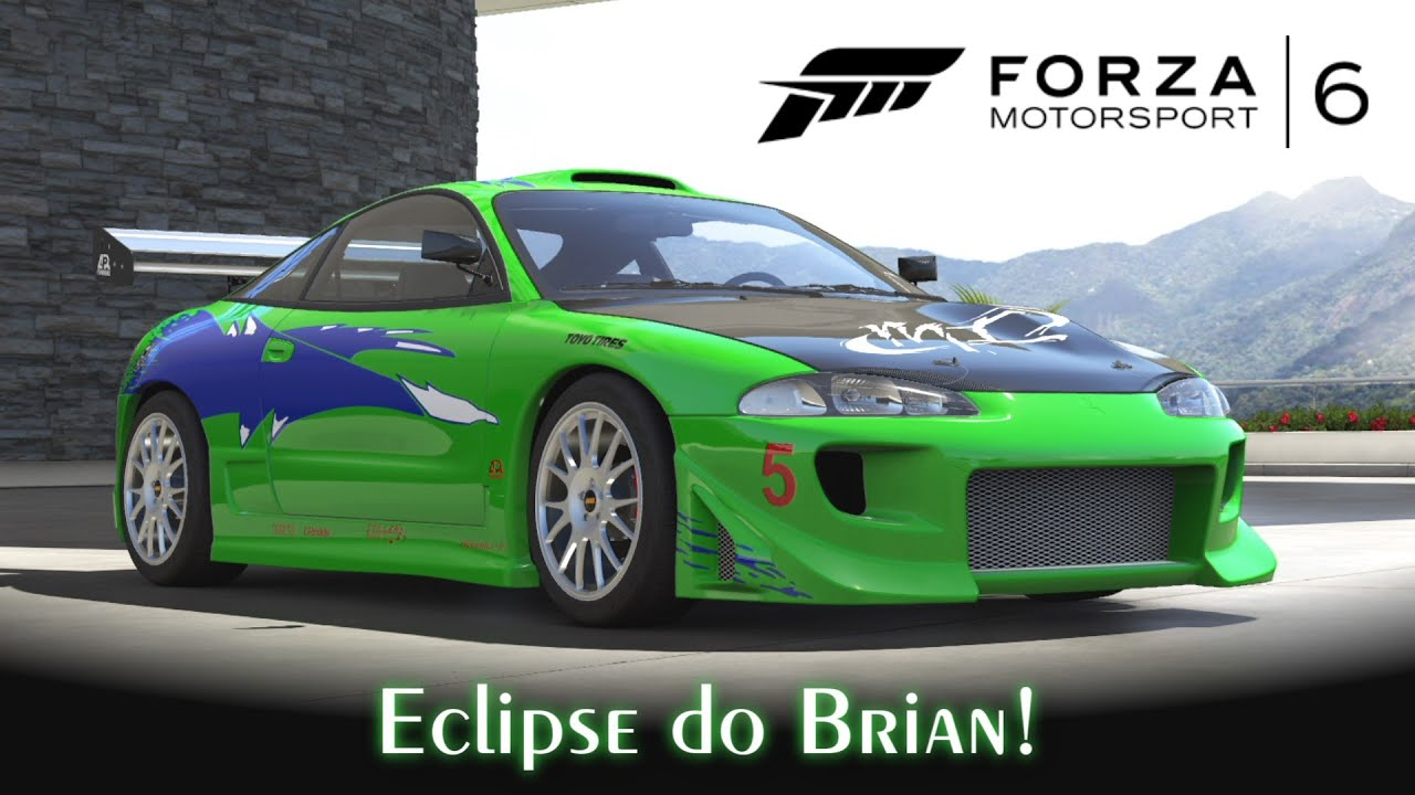 Mitsubishi Eclipse 2015 >> Mitsubishi Eclipse do Brian! | Velozes e Furiosos | Forza Motorsport 6 [PT-BR] - YouTube