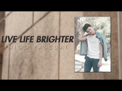 Inigo Pascual - Live Life Brighter (Audio)