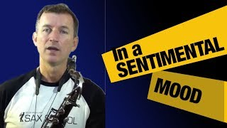 Free saxophone Lesson   In A Sentimental Mood   Tenor Sax Jazz Standards