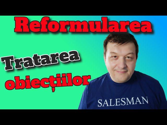 Reformularea obiecțiilor