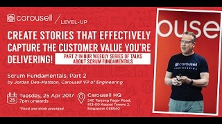 Carousell Level-Up: Applying Scrum for Better Delivery Part 2. - Carousell