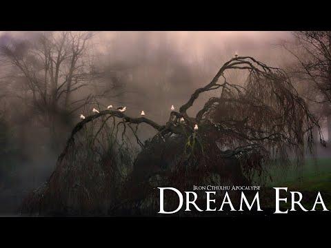 Dream Era (Dark Ambient Hour)