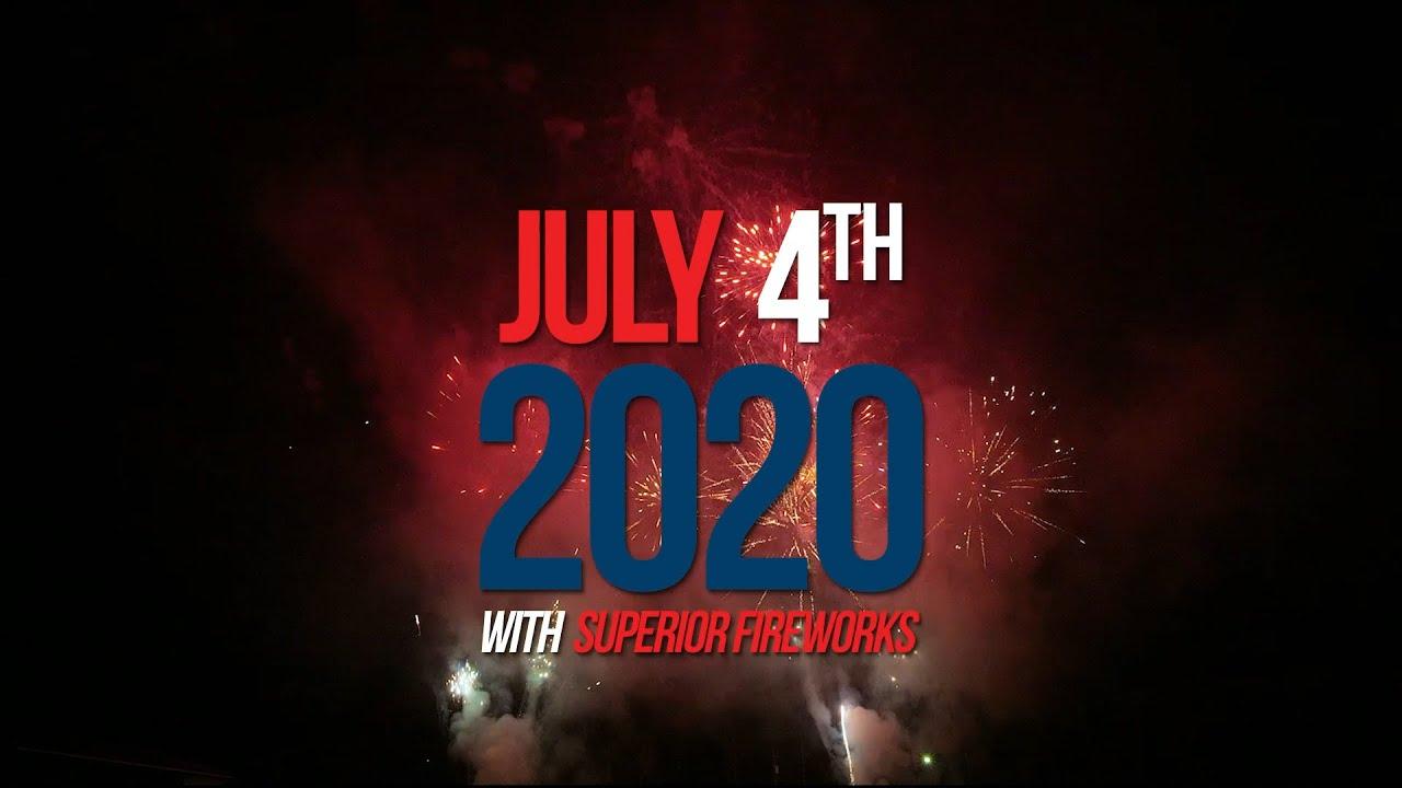 July 4th, 2020 Consumer Fireworks Celebrations | Superior Fireworks
