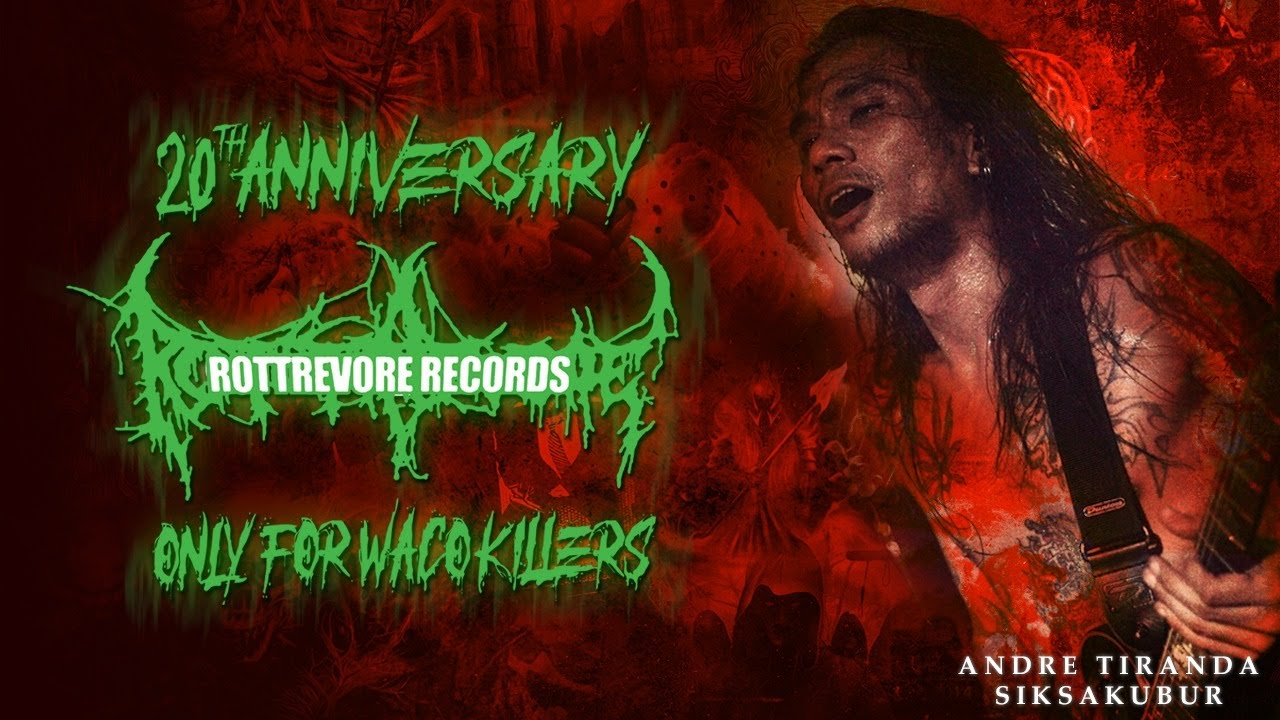Andre Tiranda | Siksa Kubur | Rottrevore Records 20th Anniversary | Brutal Mind