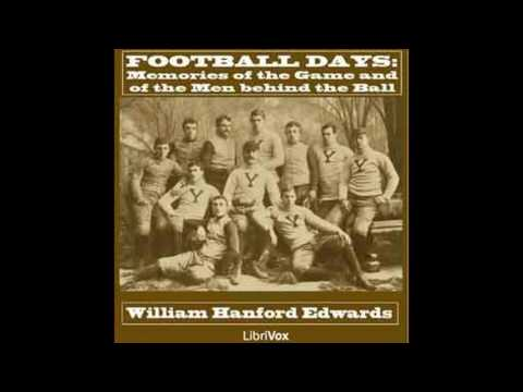 Football Days 00~14 by William H  Edwards #audiobook