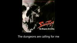 Savatage - The Dungeons Are Calling (Lyrics)