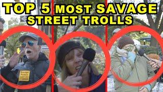 Top 5 Most Savage Street Trolls