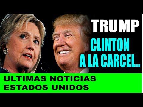 Ultimas noticias de EEUU, TRUMP PIDIÓ ENCACELAR A H. CLINTON 22/11/2018