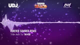 neaven forever summer remix 2015