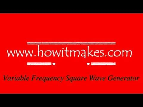 Variable Frequency Square Wave Generator