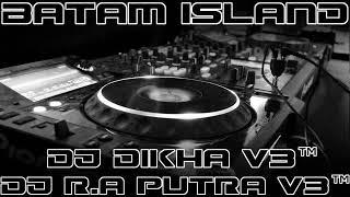 Gambar cover NONSTOP FULL DANGDUT TERLALU MAHAL DIBALIK PENANTIAN DJ DIKHA V3 FEAT DJ.R.A PUTRA BATAM ISLAND