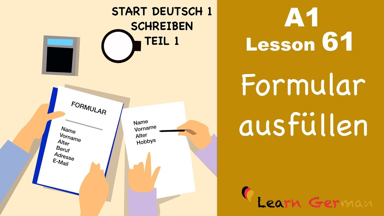 A1 - Lesson 61 | Formular ausfüllen | How to fill in a form | Start Deutsch1 | Learn German