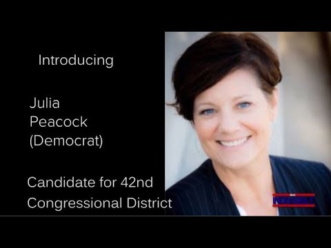 ba3f96ab59d0 Julia Peacock - Democrat & Candidate for the 42nd Congressional District