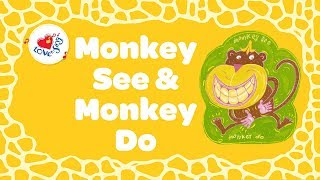 Monkey See and Monkey Do Lyrics | Kids Animal Song | Children Love to Sing