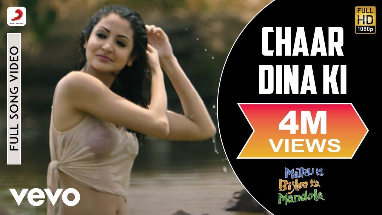 Chaar Dina Ki Full Video - Matru Ki Bijlee Ka Mandola -4525