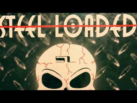 Steel Loaded Live PROMO Video 2017