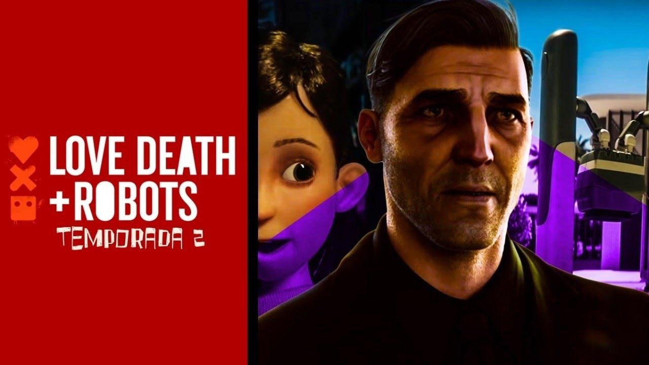 Love, Death & Robots Vol. 2   Reseña