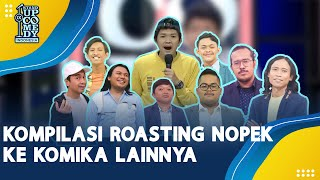 Kompilasi Nopek Novian Roasting Teman-temannya saat SUCI IX