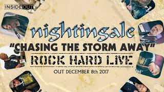 NIGHTINGALE – Chasing The Storm Away (Rock Hard Live – Single Edit / Album Track)