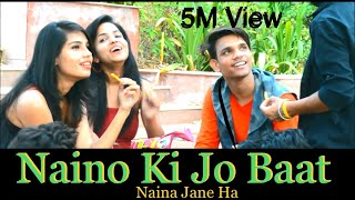 Naino Ki Jo Baat Naina Jaane hai || Heart Touching  LoVe Story 2018 || Part 1 || #K*star