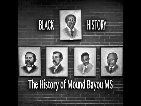 The History of Mound Bayou MS