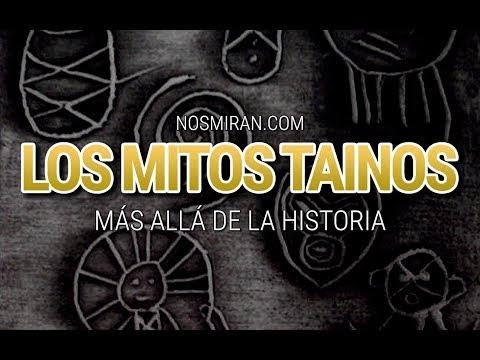 LOS MITOS TAÍNOS | Más Allá de la Historia (NosMiran.Com)