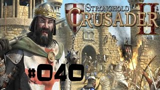 Let's Play Stronghold Crusader 2 #040[German|HD+|PC] Ratte wird angegriffen genervt!