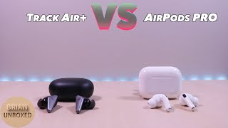 Track Air+ vs AirPods PRO - Which one is better? (Music & Mic Samples)