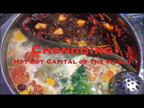 Episode 9: Chongqing, China...The Hot Pot Capital of the World 中国重庆......世界火锅之都