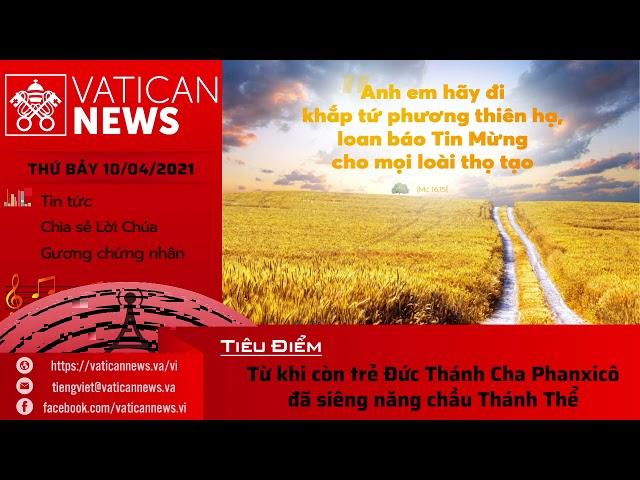 Radio thứ Bảy 10/04/2021 - Vatican News Tiếng Việt