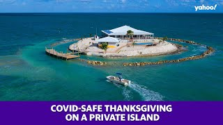 Coronavirus: Experience a COVID-safe Thanksgiving on a private island