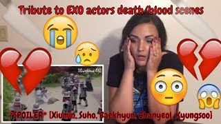 Video Tribute to EXO actors death/blood scenes Xiumin, Suho, Baekhyun, Chanyeol, Kyungsoo REACTION download MP3, 3GP, MP4, WEBM, AVI, FLV Juni 2018