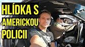DEN ve SLUŽBĚ S AMERICKÝM POLICISTOU | Hlídkujeme v policejním autě