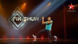 Dance+ 3 | Fik-Shun